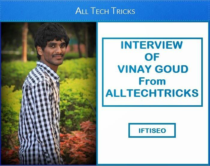Meet Vinay Goud of ALLTECHTRICKS