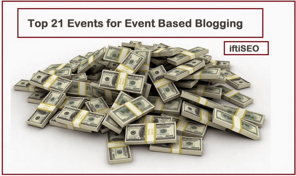 Top 21 Events for Event Based Blogging [Infographic]