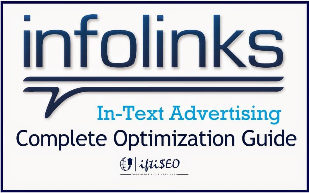 Complete Guide to Optimize Infolinks Ads - iftiSEO