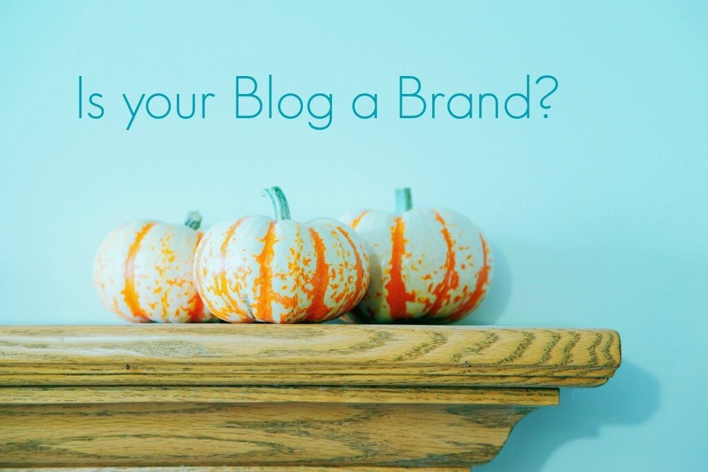is-your-blog-a-brand